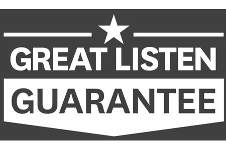 Great listen guarantee