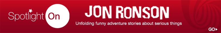 Spotlight On Jon Ronson