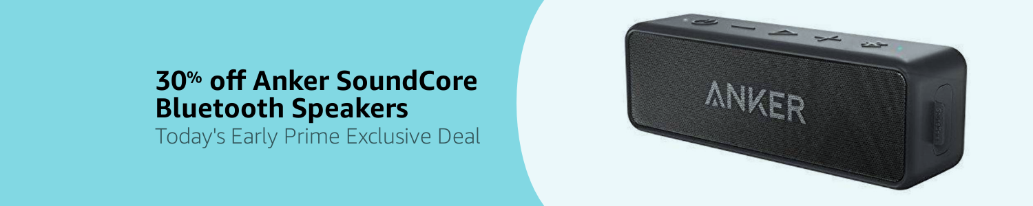 30% off Anker Best Audio - Today's Prime Exclusive Deal