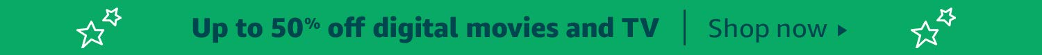 Up to 50% off digital movies and TV