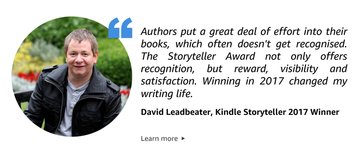 Quote from David Leadbeater, Kindle Storyteller 2017 winner