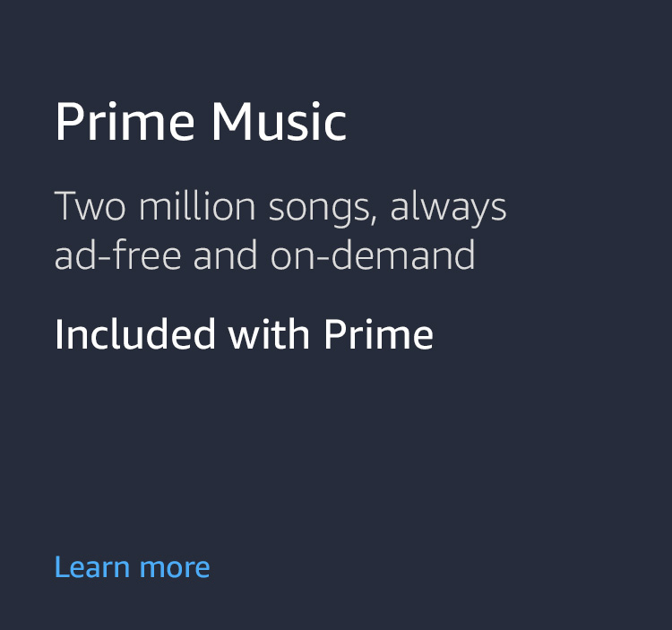 Prime Music. Two million songs, always ad-free and on-demand
