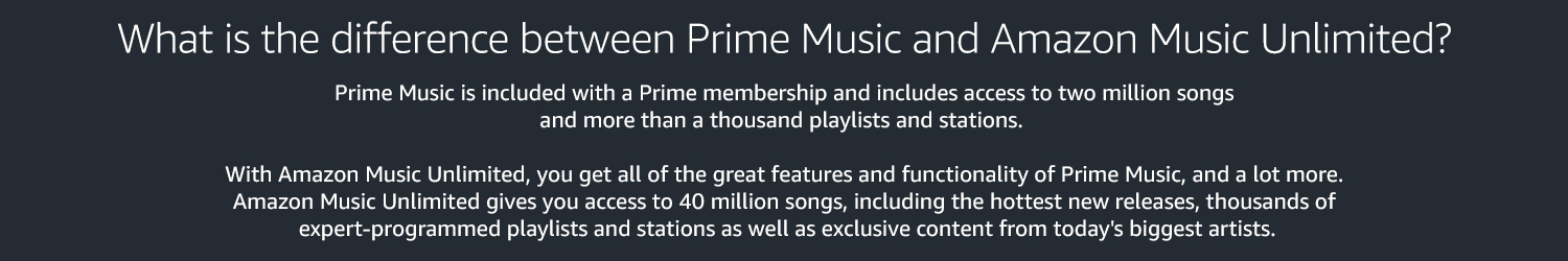What is the difference between Prime Music and Amazon Music Unlimited?
