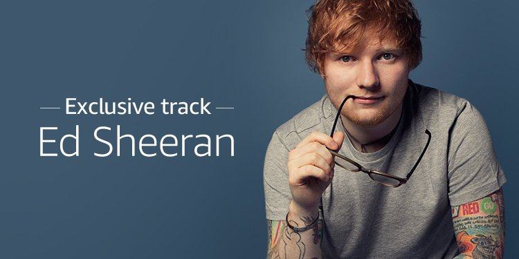 Ed Sheeran Exclusive Track