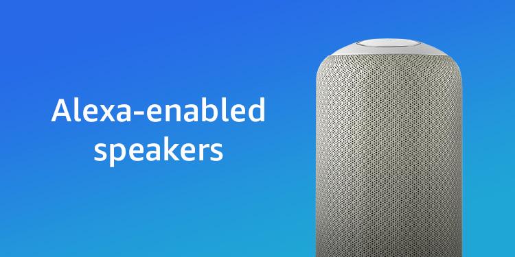 Alexa-enabled speakers