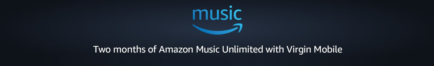 Two Months of Amazon Music Unlimited with Virgin Mobile