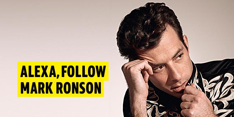 Alexa, follow Mark Ronson