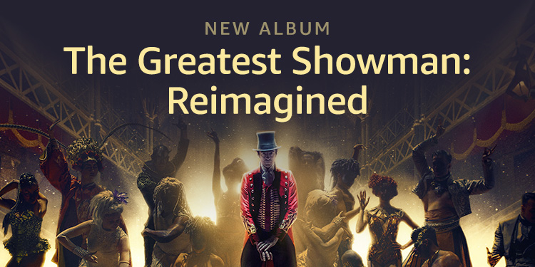 The Greatest Showman Remastered