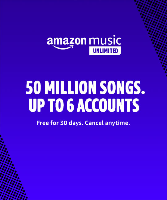 Amazon Music Unlimited. Unlimited access to 50 million songs. Up to 6 accounts.