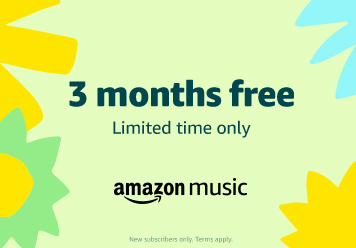Amazon Music Unlimited: 3 months free