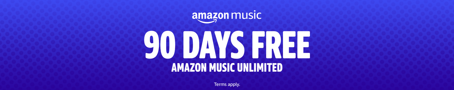 90 days FREE Amazon Music Unlimited
