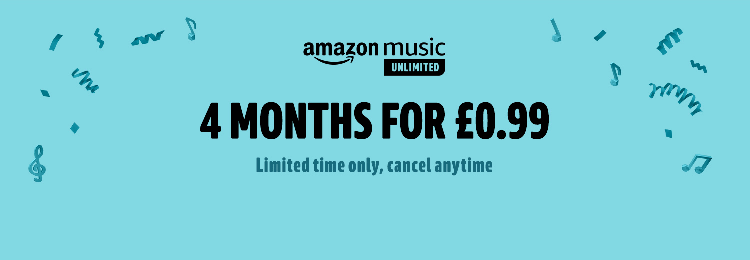 Amazon Music Unlimited. 4 months for £0.99. Limited time offer. Unlimited access to 50 million songs. Just £7.99 a month.