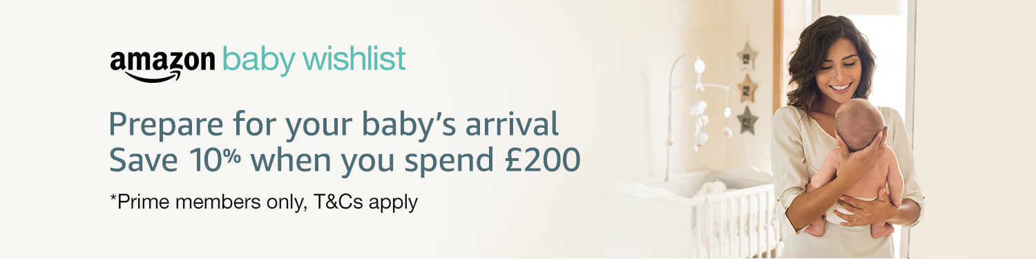 Save 10% when you spend £200 in your baby wishlist