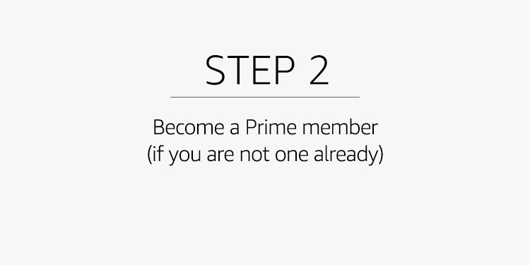 Become a Prime member (if you are not one already)