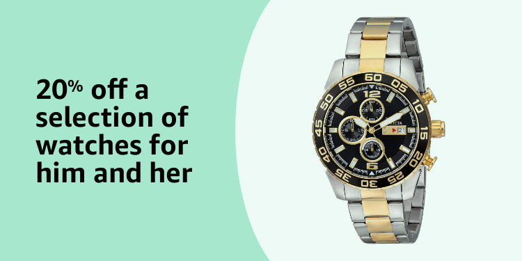 20% off a selection of watches for him and her