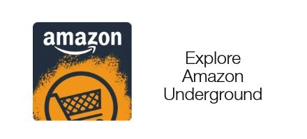 Explore Amazon Underground
