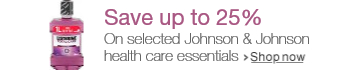 Save up to 25% on selected Johnson & Johnson health care essentials