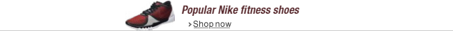 Popular Nike fitness shoes