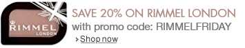 Save 20% on Rimmel London with promo code 'RIMMELFRIDAY