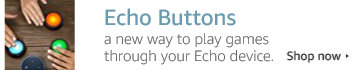 Echo Buttons - a new way to play games through your Echo device