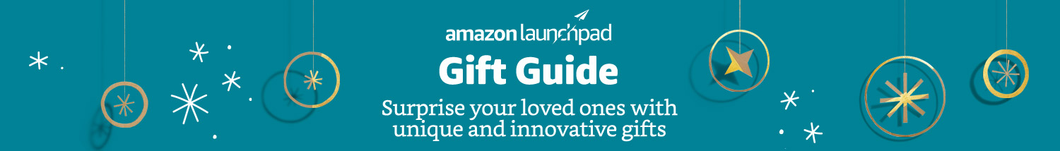 Amazon Launchpad Holiday Gift Guide 2018