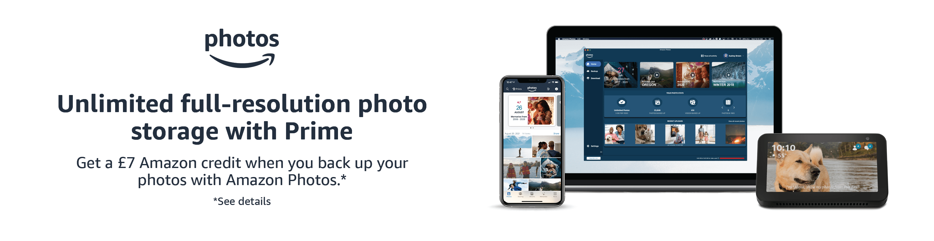 Get a £7 Amazon credit when you back up your photos with Amazon Photos. Details below.