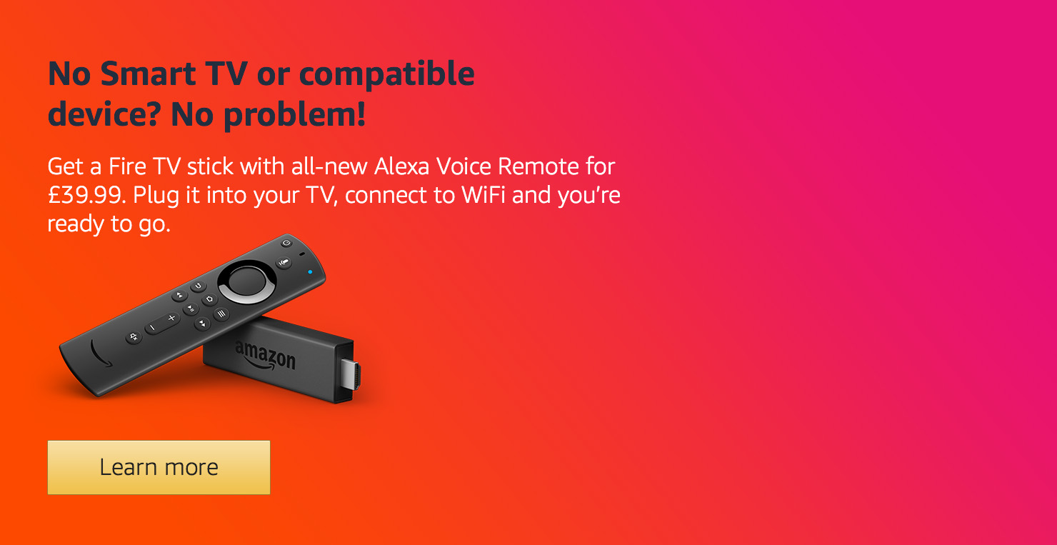 Get a Fire TV for £39.99