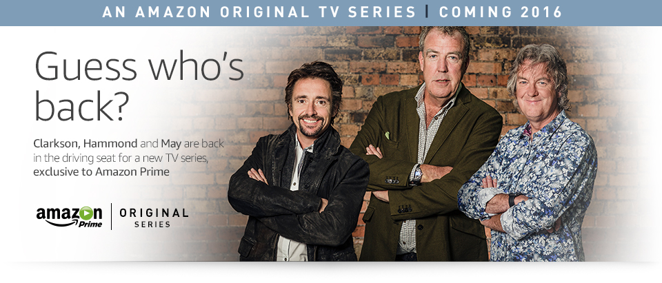 Look Who's Back - Clarkson, Hammond and May return in a new Amazon Original TV Series