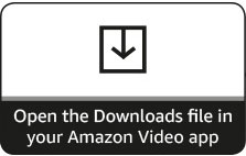 Open the Downloads file in your Amazon Video app