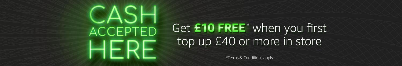 Top Up £40, Get £10