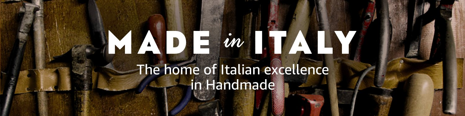 Made in Italy: The home of Italian excellence in Handmade