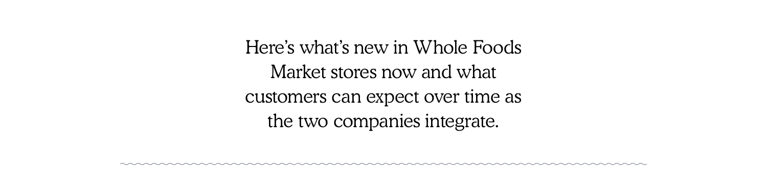 New Whole Foods Market stores now and what customers can expect over time