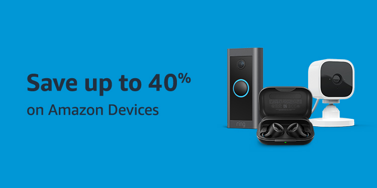 Save up to 40% on Amazon Devices