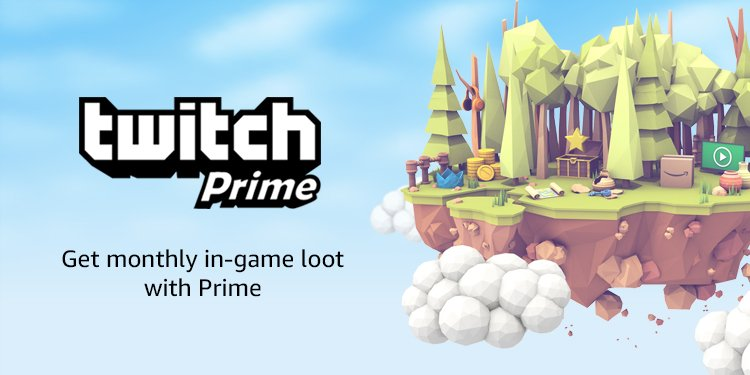 Get monthly in-game loot with Twitch Prime