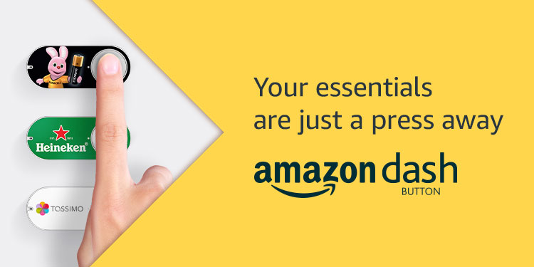 Your essentials are just a click away with Amazon Dash
