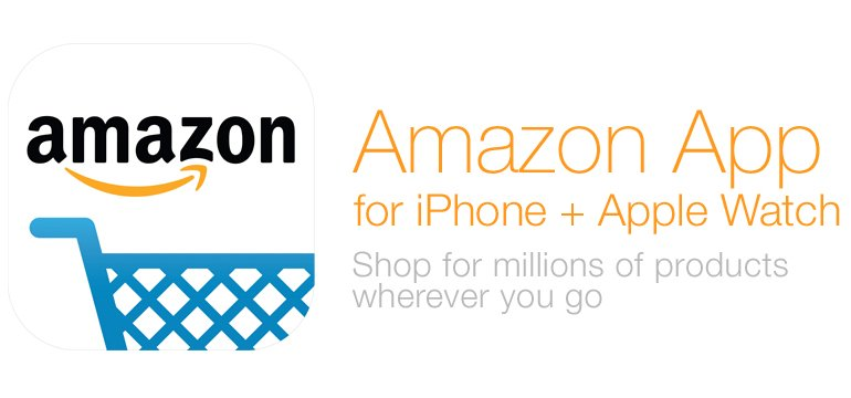 Amazon App for iPhone and Apple Watch