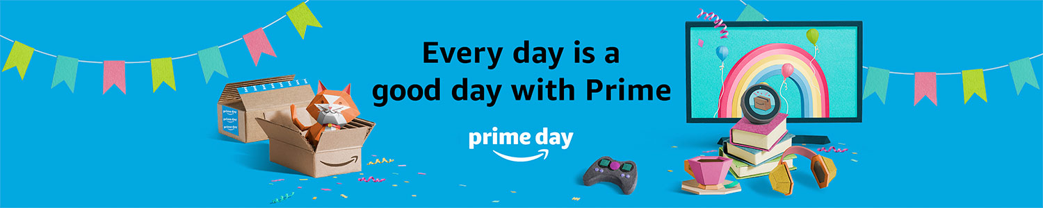 Every day is a good day with Prime.