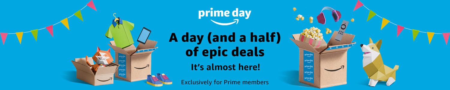 It's almost here! Prime Day deals start at noon 16 July. Exclusively for Prime members.