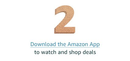 Download the Amazon App to watch and shop deals.