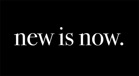 New is Now