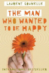 The man that wanted to be happy