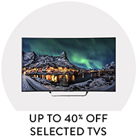 Up to 40% Off Selected TVs