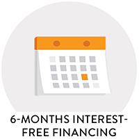 6 Months Interest Free Financing