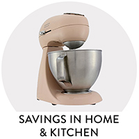 Savings in Home & Kitchen