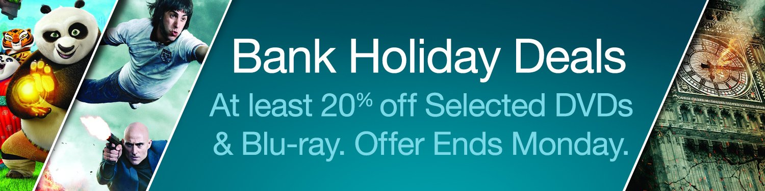 Bank Holiday Deals in DVD & Blu-ray