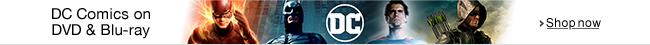 DC Comics on DVD and Blu-ray--Shop now