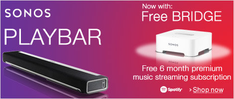 Free Sonos BRIDGE and 6-Month Premium Music Streaming Subscription When You Buy a Sonos PLAYBAR