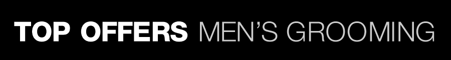 Top Offers--Men's Grooming