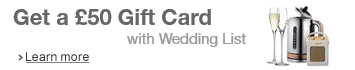 Get a £50 Gift Card with Wedding List