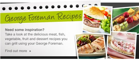 George Foreman Recipes